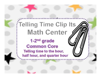 Clip Its Telling TIme Center (1-2nd grade)