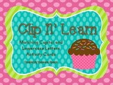 Clip N' Learn: Matching Capital and Lowercase Letters Set #1