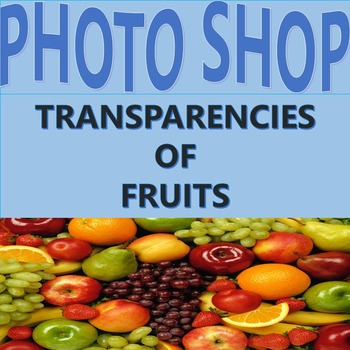 Clip art: Photographs of Fruit, Transparencies