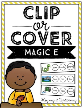 Clip or Cover {Magic E}