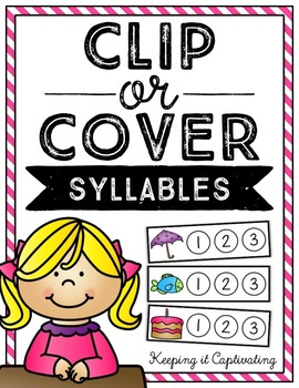 Clip or Cover {Syllables}