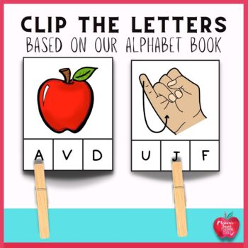 Clip the Alphabet Task Cards-based on our Alphabet Book