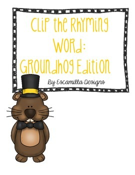 Clip the Rhyming Word: Groundhog Edition