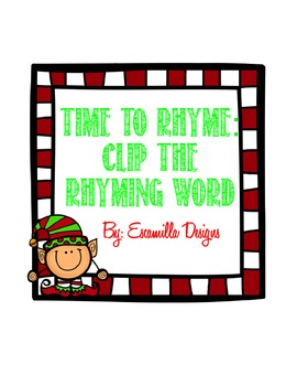 Christmas Time to Rhyme: Clip the Rhyming Word