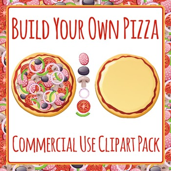 Pizza - Pizza Ingredients - Build Your Own Commercial Use Clip Art