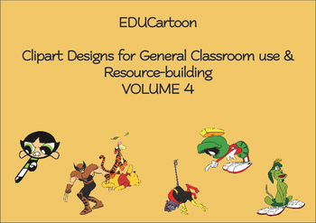 Clipart Designs for General Classroom use & Resource-building VOLUME 4