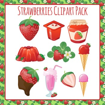 Strawberries and Strawberry Products Clip Art Pack for Commercial Use