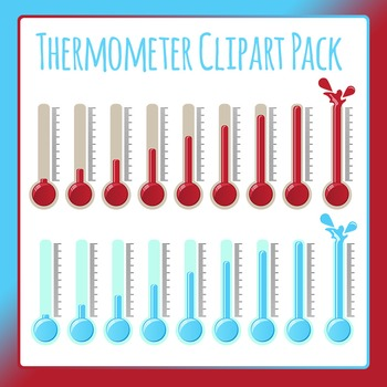 Thermometers Clip Art Pack - Temperatures off the Scale!