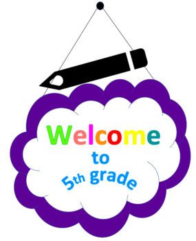 """Clipart """"Welcome to 5th Grade"""""""