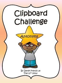Clipboard Challenge - Antonyms