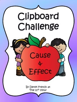 Clipboard Challenge - Cause and Effect