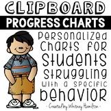 Clipboard Progress Charts: A Behavior Plan