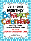 Clipchart Behavior Management System (2017-2018) - Behavior Calendars ONLY