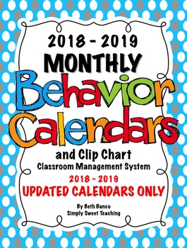 Clipchart Behavior Management System (2018-2019) - BEHAVIOR CALENDARS ONLY