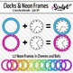 Clock Clip Art ~ Every 5 Minutes ~ With Neon Frames