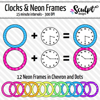 Clock Faces Clip Art ~ Every 15 Minutes ~ With Neon Frames