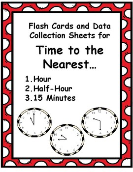 Clock Flash Cards w/ Data Collection Sheets