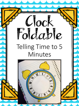 Clock Foldable. Telling Time to 5 Minutes. Math Interactive Notebook