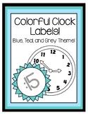 Clock Labels - Blue, Teal, & Gray