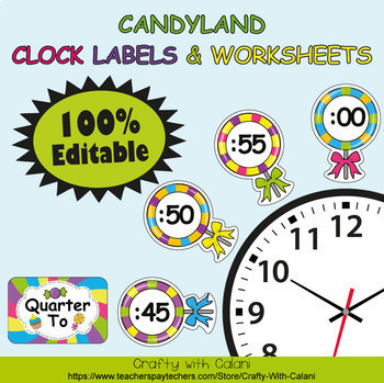 Clock Labels Decoration & Worksheets in Candy Land Theme - 100% Editble