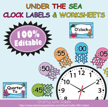 Clock Labels Decoration & Worksheets in  Under The Sea Theme - 100% Editble