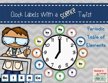 Clock Labels with a Science Twist - Periodic Table of Elements