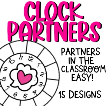 Classroom partners Made Easy! Clock Partners for all Seasons!