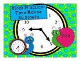 Clock Practice:Time Moves So Slowly
