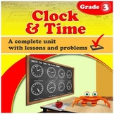 Clock and Time - common core, grade 3 (Distance Learning)