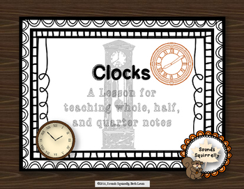 Clocks: A Lesson for Whole, Half, and Quarter Notes