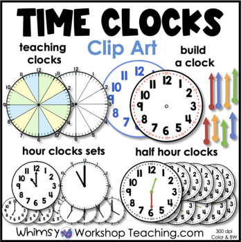 Clocks Clip Art Set - Whimsy Workshop Teaching