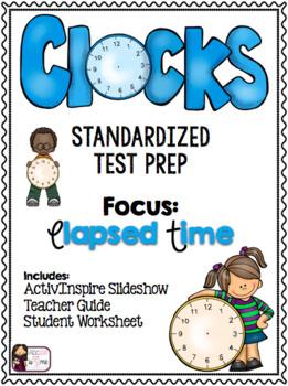 Clocks -  Elapsed Time - Standardized Test Prep