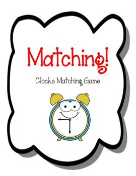 Clocks Matching Game. Clocks.  Telling Time  Math Game Cen