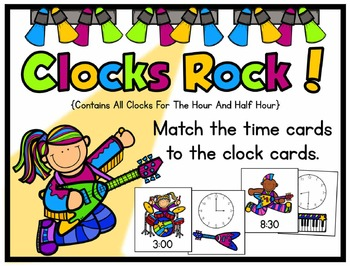Clocks Rock!  A Time and Clock Matching Activity To The Ho