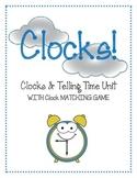 Clocks! Worksheets Matching Game Flashcards AM PM Clock Unit! BIG BUNDLE