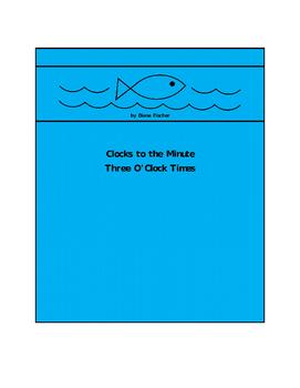 Clocks to the Minute - Three O'Clock Times