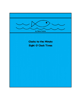 Clocks to the Minute - Eight O'Clock Times