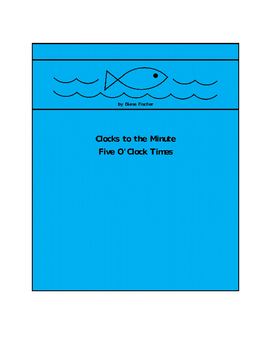Clocks to the Minute - Five O'Clock Times