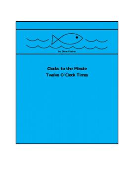 Clocks to the Minute - Twelve O'Clock Times
