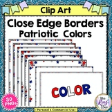 Close Edge Borders America and Frames Bright Red Patriotic