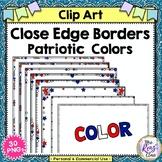 Close Edge Borders America and Frames Bright Red Patriotic