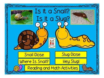 Close Informational Reading - Snails and Slugs with Activities