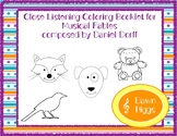 Close Listening and Coloring with Musicals Fables