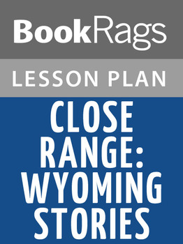 Close Range: Wyoming Stories Lesson Plans