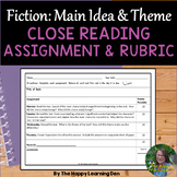 Close Read Assignment and Rubric for Fiction: Main Idea and Theme