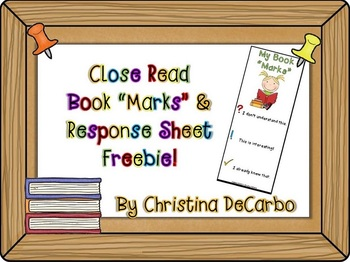 "Close Read Book ""Marks"" and Response Sheet Freebie"