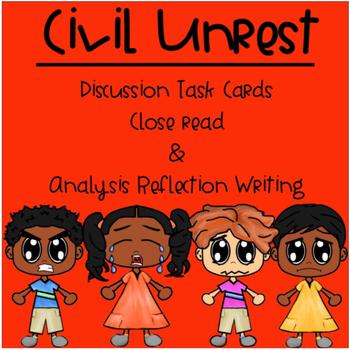 Close Read - Civil Unrest