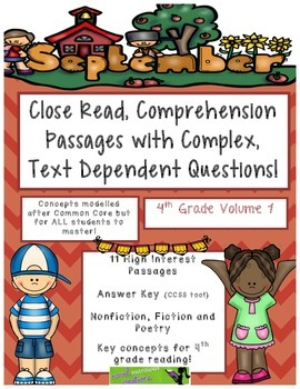 September 4th - Close Read Passages with Text Dependent Complex Questions
