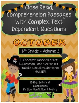 October 6th (Vol.2) Close Read Passages with Text Dependent Complex Questions