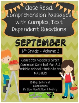 September 6th(Vol.2) Common Core Close Read w/ Text Dependent Complex Questions